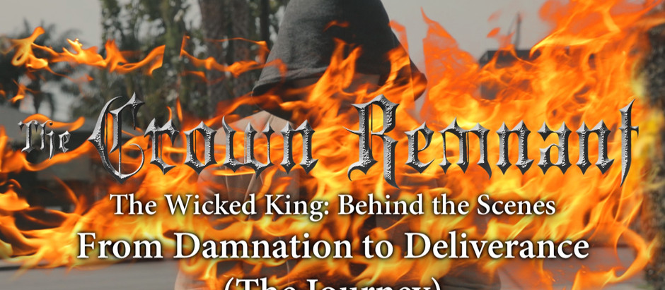 Behind the Scenes: From Damnation to Deliverance (The Journey)