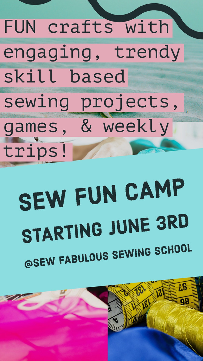 15% OFF 2 WEEKS OF SEWFUN CAMP!