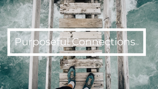 Time for a Reset | Purposeful Connections