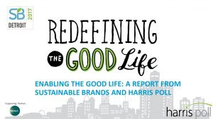 Redefining the Good Life Research