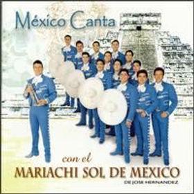 Mexico Canta con el Mariachi Sol de Mexi