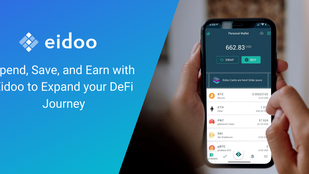 Spend, Save, and Earn with Eidoo to Expand your DeFi Journey