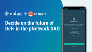Decide on the future of DeFi in the pNetwork DAO in Eidoo App