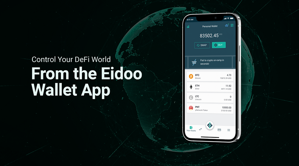 control your defi world from the eidoo app
