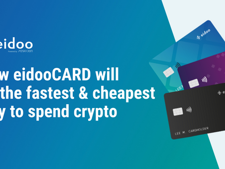 How the eidooCARD Will Be the Fastest and Cheapest Way to Spend Crypto