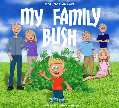 MY FAMILY BUSH- soft cover book only