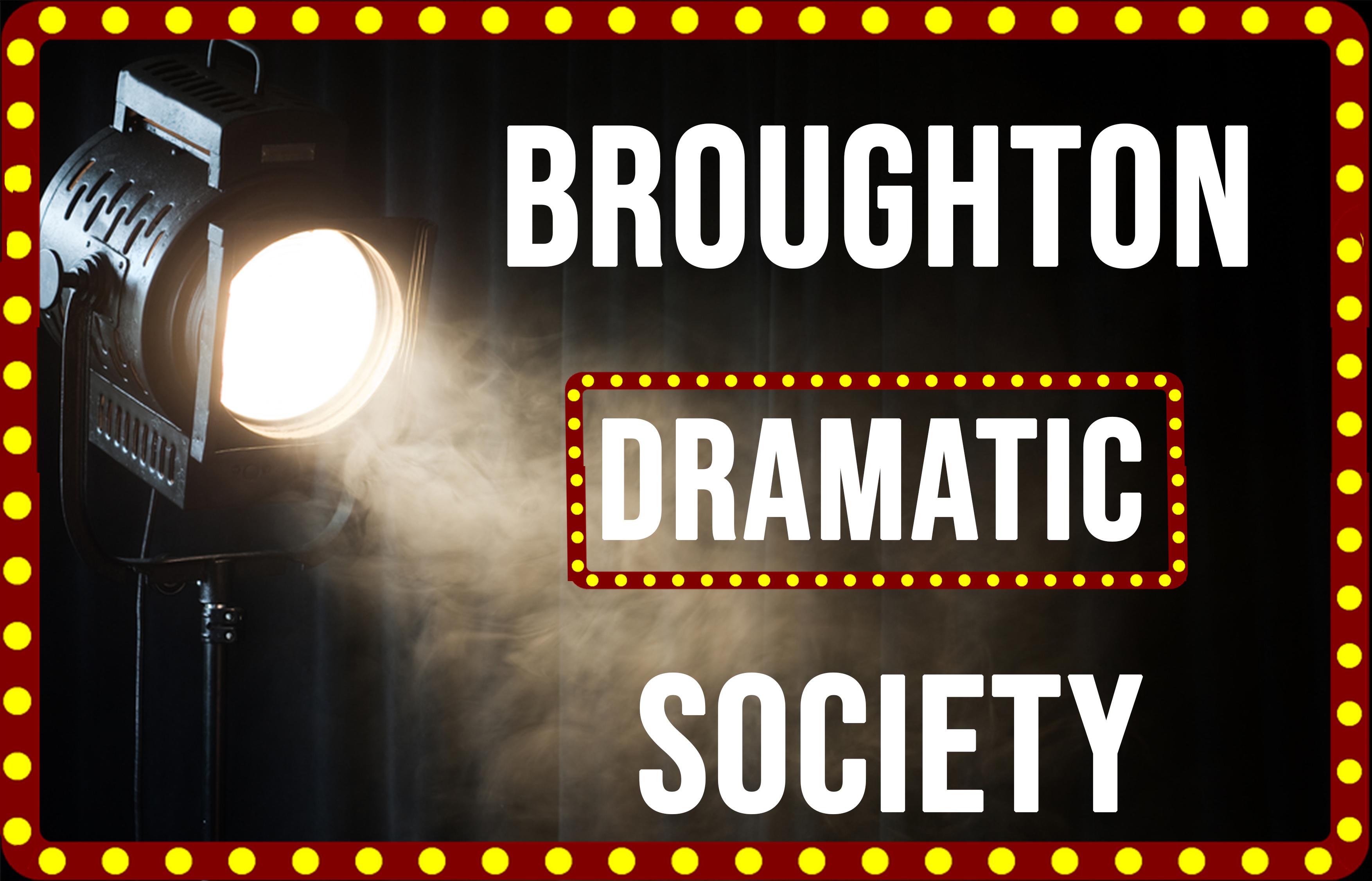 Broughton Dramatic Society -
