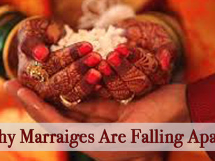 Why Marriages Are Falling Apart