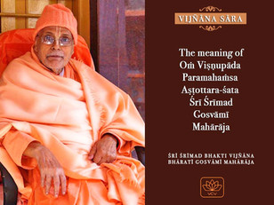 The Meaning of Oṁ Viṣṇupāda Aṣṭottara-Śata...