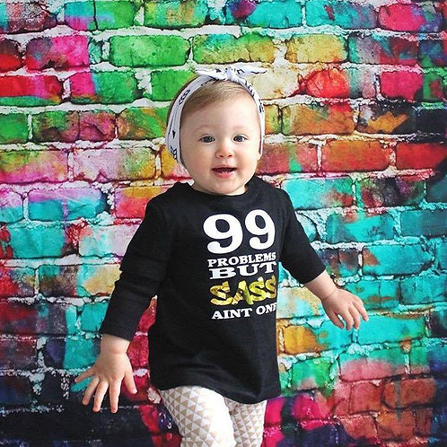 99 Problems But Sass Ain't One Tee  (Black - Sizes 0-12)