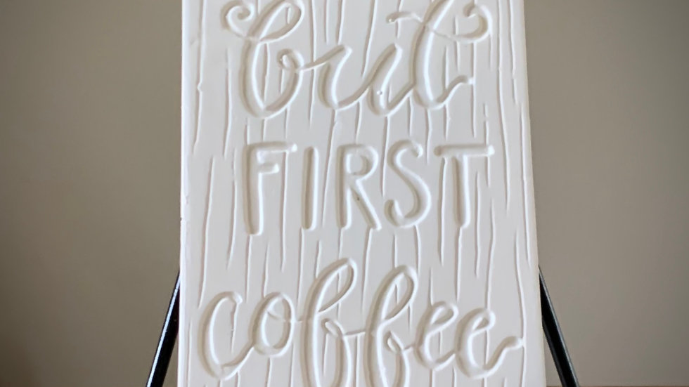 """But First, Coffee"" Tile"