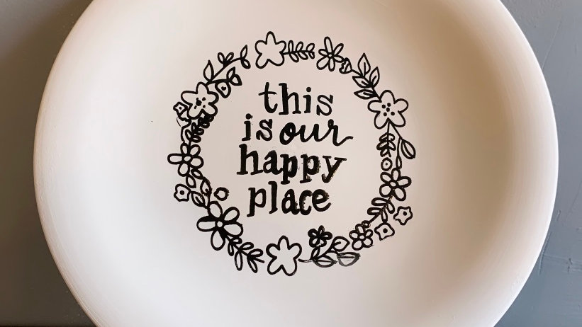 """""""This is our Happy Place"""" Plate"""