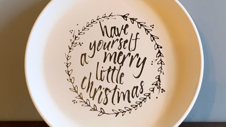 """""""Have Yourself a Merry Little Christmas"""" Plate"""