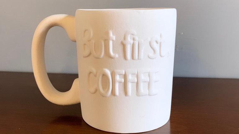 """But First, Coffee"" Mug"