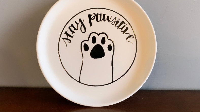 "Small ""Stay Pawsitive"" Plate"