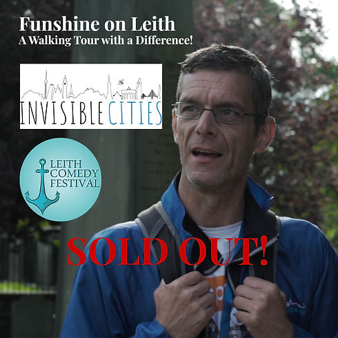"""Poster for """"Funshine on Leith"""" comedy tour. A man with a backpack talking. Logo of Invisible Cities"""