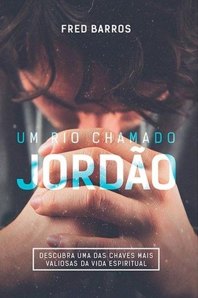 UM RIO CHAMADO JORDÃO