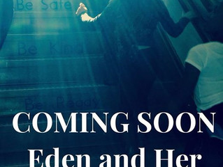 Eden and Her Joy... Coming Soon