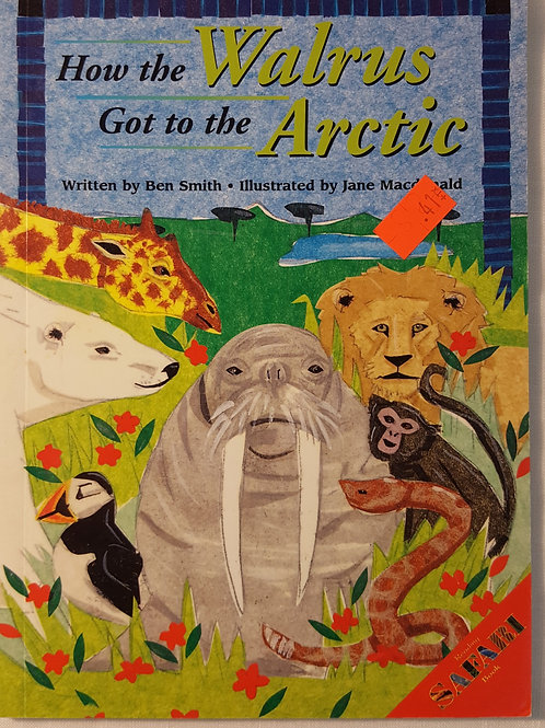 How the Walrus Got to the Arctic