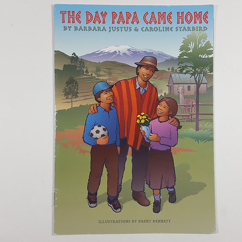 The Day Papa Came Home