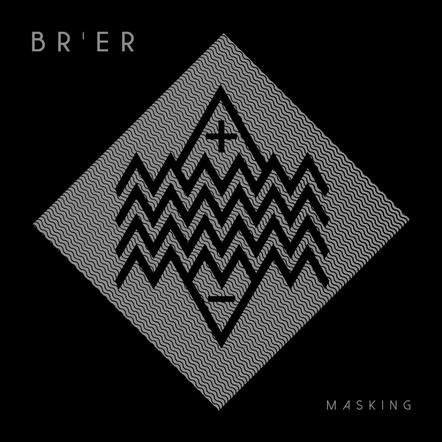 Br'er / Masking