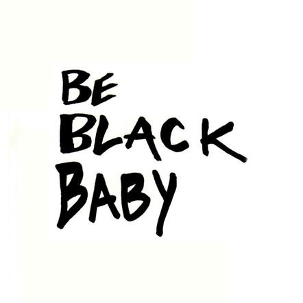 Laughing Man / Be Black Baby