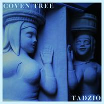 Coven Tree, Tadzio / Split