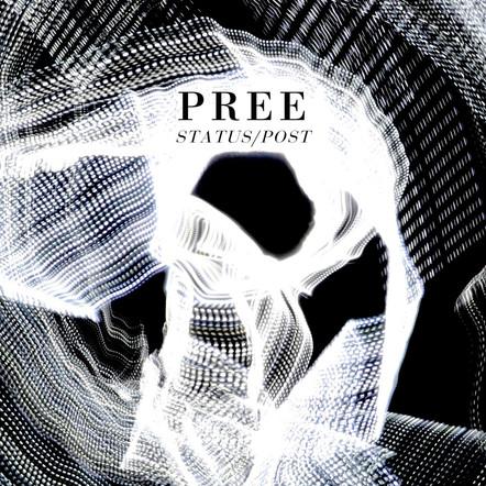 Pree / Status/Post