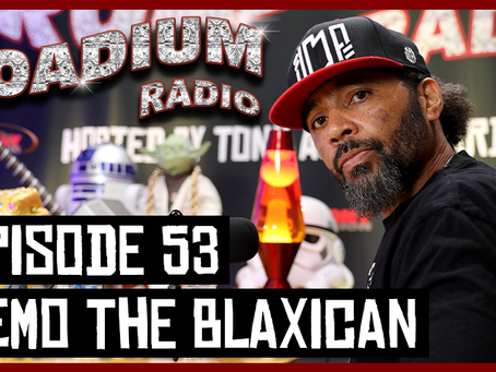 TONY VISION PRESENTS - ROADIUM RADIO - EPISODE 53 - KEMO THE BLAXICAN