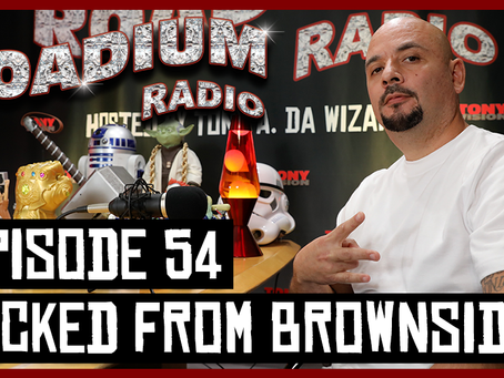 TONY VISION PRESENTS - ROADIUM RADIO - EPISODE 54 - WICKED FROM BROWNSIDE