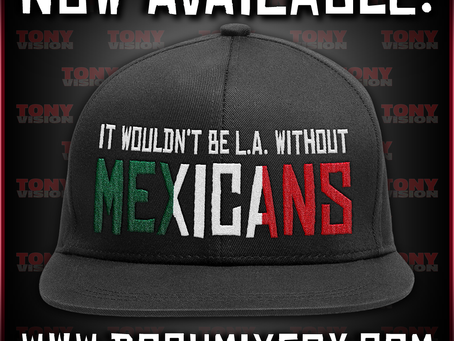 IT WOULDN'T BE L.A. WITHOUT MEXICANS & SKANLESS SNAPBACKS NOW AVAILABLE!!!