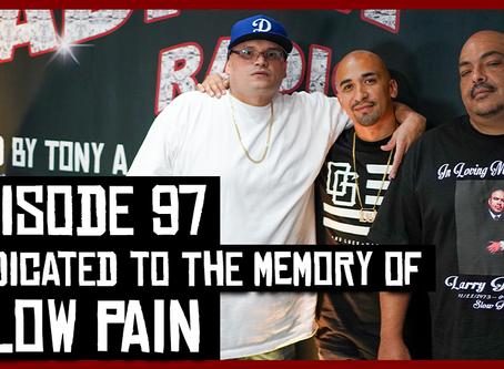 TONY VISION PRESENTS - ROADIUM RADIO - EPISODE 97 - DEDICATED TO THE MEMORY OF SLOW PAIN