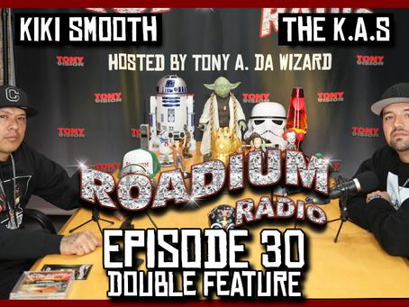 TONY VISION PRESENTS - ROADIUM RADIO - EPISODE 30 - KIKI SMOOTH & THE K.A.S. (DOUBLE FEATURE)
