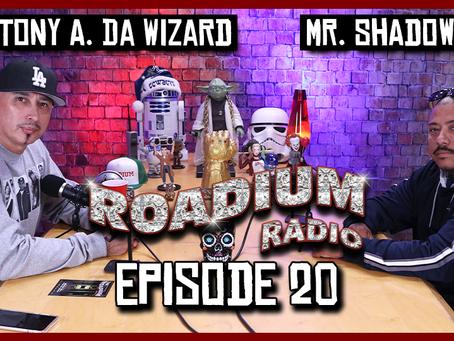 TONY VISION PRESENTS - ROADIUM RADIO - EPISODE 20 - MR. SHADOW