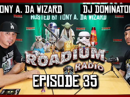 TONY VISION PRESENTS - ROADIUM RADIO - EPISODE 35 - DJ DOMINATOR