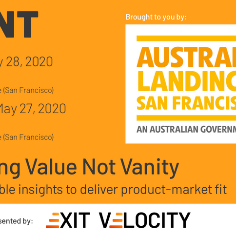 Measuring Value Not Vanity: Using actionable insights to deliver product-market