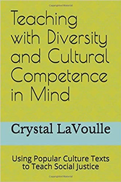 Teaching with Diversity and Cultural Competence in Mind