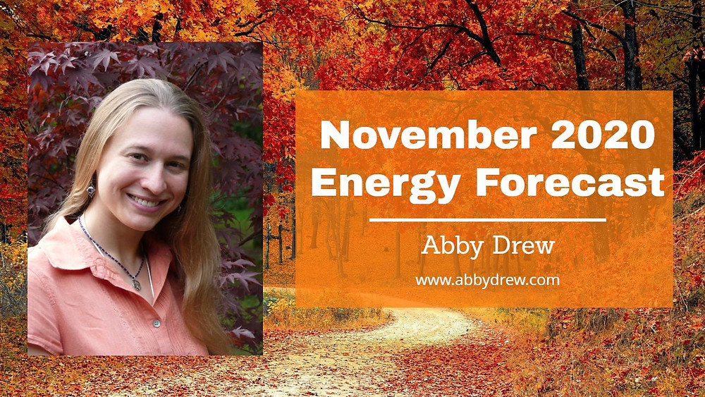 November 2020 Energy Forecast - Abby Drew - Intuitive Guide
