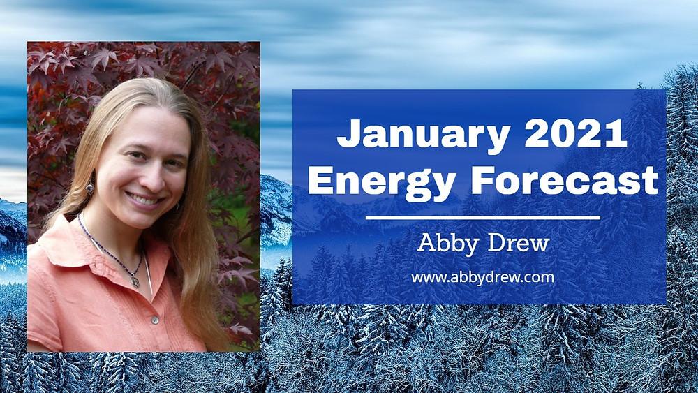 January 2021 Energy Forecast - Abby Drew