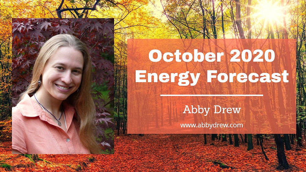 October 2020 Energy Forecast - Abby Drew - Intuitive Guide