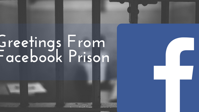 Greetings From Facebook Prison