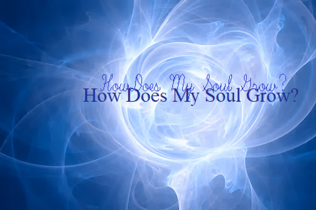 beautiful vortex 2 How does my soul grow