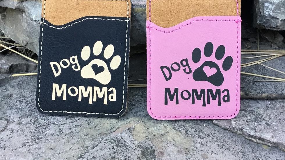 Dog Momma Phone Wallet