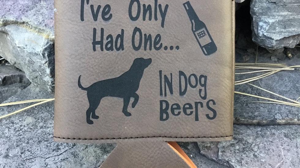 Leatherette  Dog Beers Beverage Holder