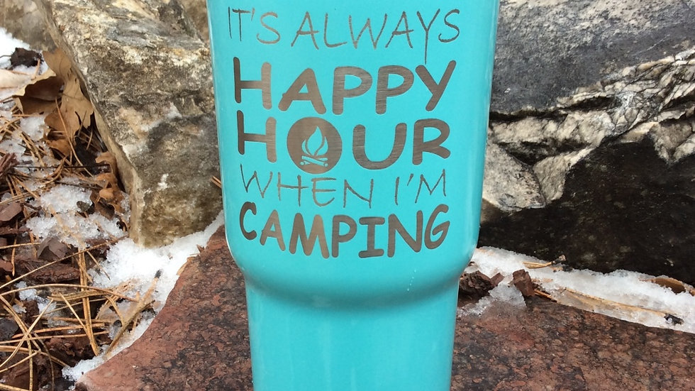 RTIC - It's Always Happy Hour When I'm Camping Tumbler