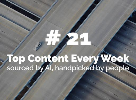 Top Content Week 21