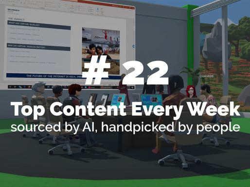 Top Content Week 22