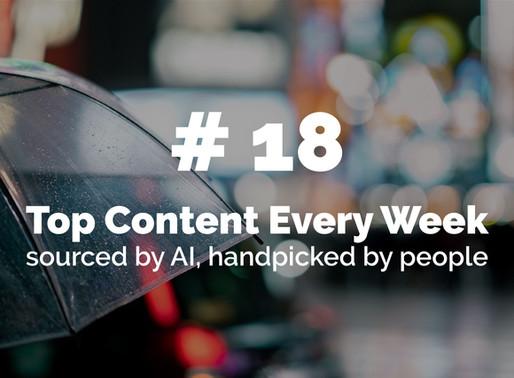 Top Content Week 18