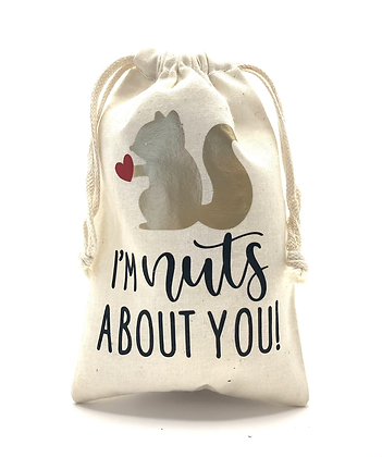 I'm Nuts About You Muslin Bag
