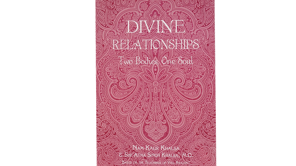 Devine Relationships - Two Bodies, One Soul